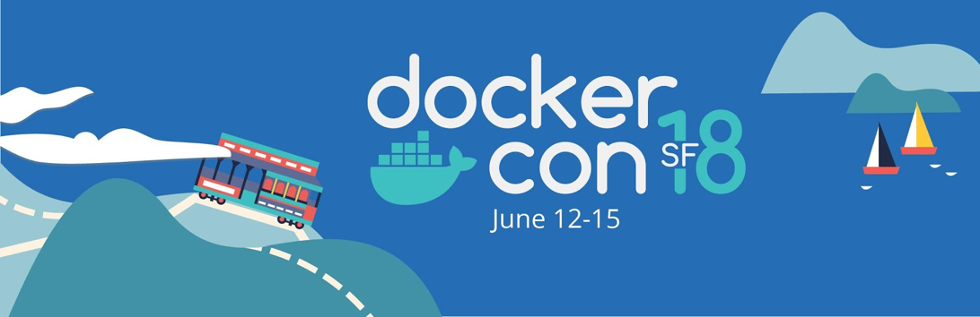 Docker Con SF 18