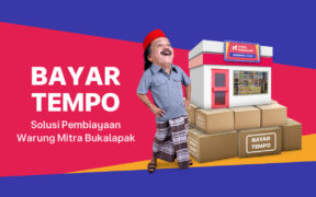 Bukalapak Releases Bayar Tempo Feature to Facilitate Productive Loan for Partners