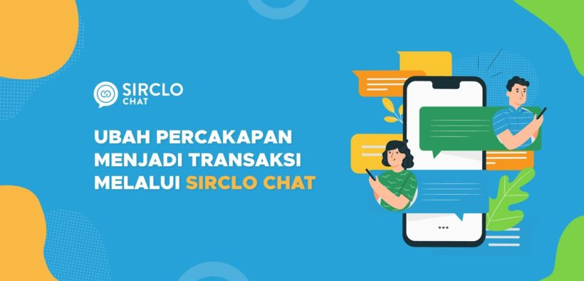 Sirclo Chat Facilitates Direct Buying and Selling Services via WhatsApp