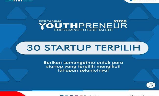 Pertamina Youthpreneur 2020 Has Selected 30 Startups