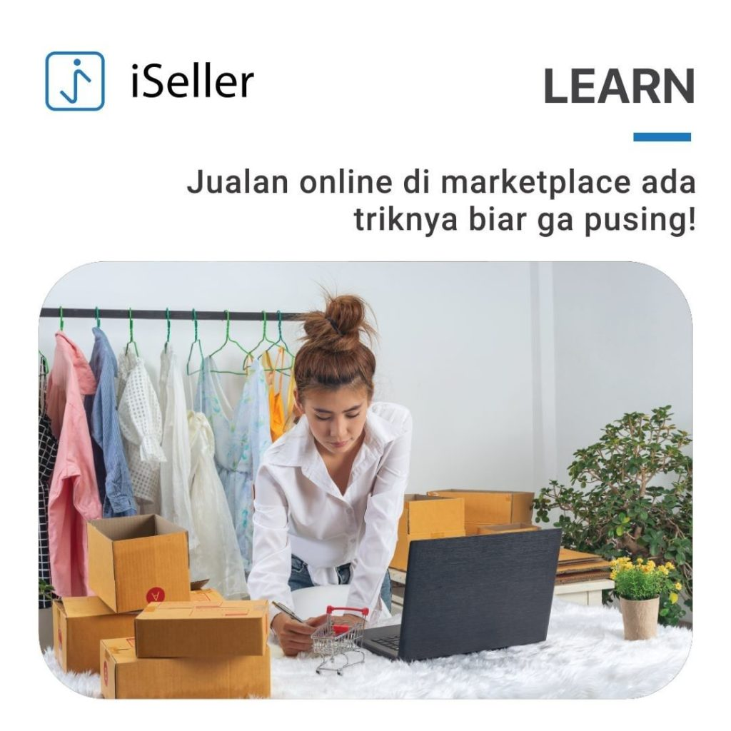 Collaborating with Tokopedia and Shopee, iSeller Supports MSMEs